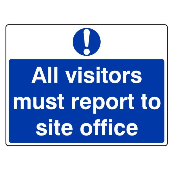 All Visitors Must Report To Site Office Wessex Fixings